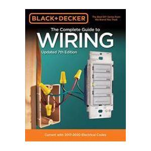 Black & Decker The Complete Guide to Wiring, Updated 7th Edition Pokkari