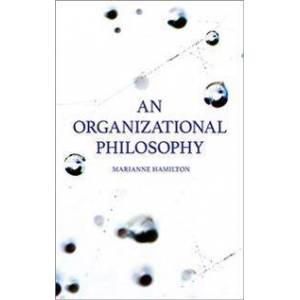 An organizational philosophy Nidottu