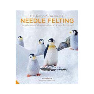 Oberon Fi The  Natural World of Needle Felting Sidottu