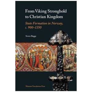 Viking From Viking Stronghold to Christian Kingdom