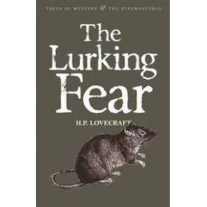 Philips The Lurking Fear: Collected Short Stories Volume Four Nidottu