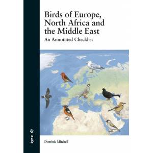 Lynx Edicions Birds of Europe, North Africa and the Middle East An Annotated Checklist