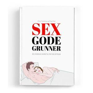 Sex Gode Grunner - En Uvanlig Guide til Lyst og Nytelse