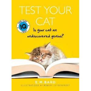 Test Your Cat by E. M. Bard
