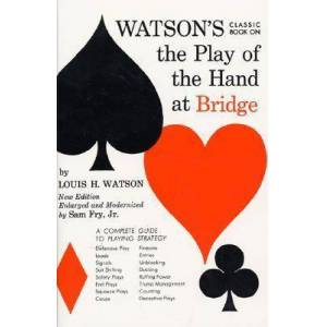 Watson's Classic Book on the Play of the Hand at by Louis H. Watson