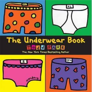 The Underwear Book by Todd Parr