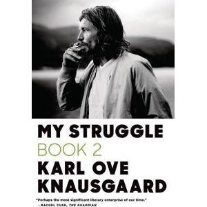 My Struggle, Book 2 by Karl Ove Knausgaard