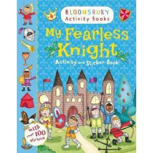 My Fearless Knight Activity and Sticker Book by Bloomsbury