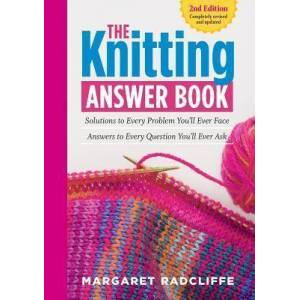 Knitting Answer Book, 2nd Edition by Margaret Radcliffe