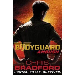 Bodyguard: Ambush (Book 3) by Chris Bradford