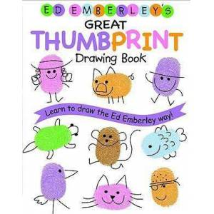 Ed Emberley's Great Thumbprint Drawing Book by Ed Emberley