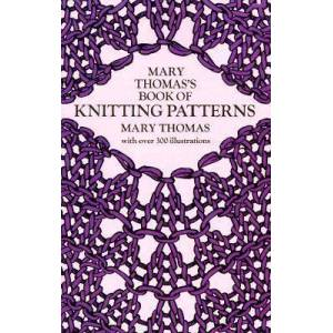 Mary Thomas's Book of Knitting Patterns by Mary Thomas