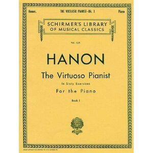 Virtuoso Pianist in 60 Exercises - Book 1 by C. L. Hanon