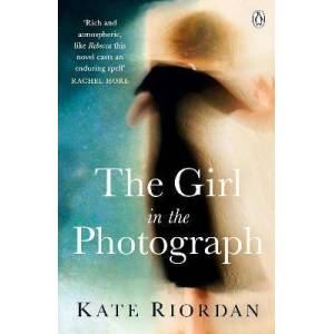 The Girl in the Photograph by Kate Riordan