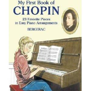 My First Book Of Chopin by Bergerac