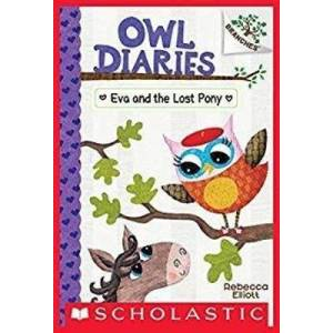 Eva and the Lost Pony: A Branches Book (Owl Diaries by Rebecca Elliott