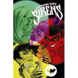 Gotham City Sirens Book Two by Peter Calloway