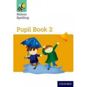 Nelson Spelling Pupil Book 2 Year 2/P3 (Yellow Level) by John Jackman