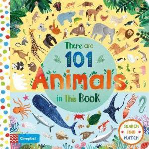 There Are 101 Animals in This Book by Campbell Books