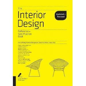 The Interior Design Reference & Specification Book by Chris Grimley