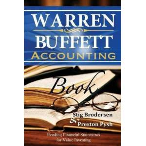 Warren Buffett Accounting Book by Preston Pysh