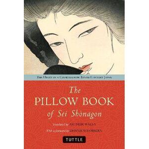 The Pillow Book of Sei Shonagon by Arthur Waley