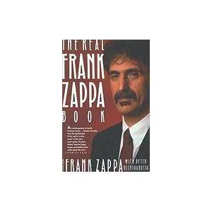 The Real Frank Zappa Book by Frank Zappa