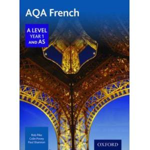 AQA A Level Year 1 and AS French Student Book by Robert Pike