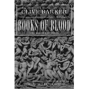 Clive Barker's Books of Blood 1-3 by Clive Barker