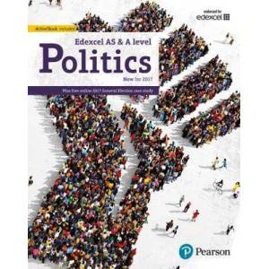 Edexcel GCE Politics AS and A-level Student Book and by Graham Goodlad