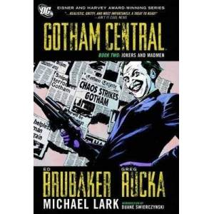 Gotham Central Book 2: Jokers and Madmen by Greg Rucka