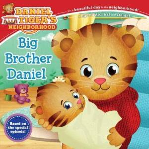 Brother Big Brother Daniel by Angela C Santomero