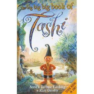 The Big Big Big Book of Tashi by Anna Fienberg