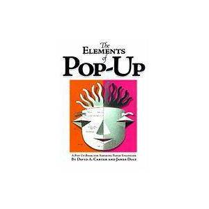 The Elements Of Pop-up by David A. Carter