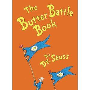 Butter Battle Book by Dr. Seuss