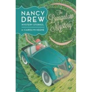 Nancy Drew: The Bungalow Mystery: Book Three by Carolyn Keene