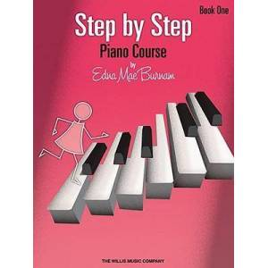 Step by Step Piano Course - Book 1 by Edna Mae Burnam
