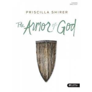 Armor of God Member Book, The by Priscilla C. Shirer