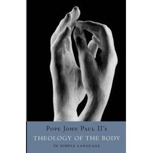 Theology of the Body in Simple Language by Philokalia Books