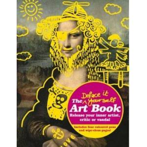 Deface It Yourself Art Book by Prion Books Uk