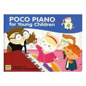 Poco Piano for Young Children - Book 4 by Ying Ying Ng