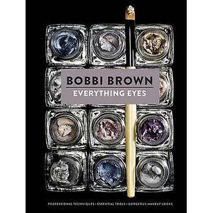 Bobbi Brown Everything Eyes by Bobbi Brown