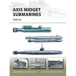 Axis Midget Submarines  193945 by Jamie Prenatt & Mark Stille & Ill...