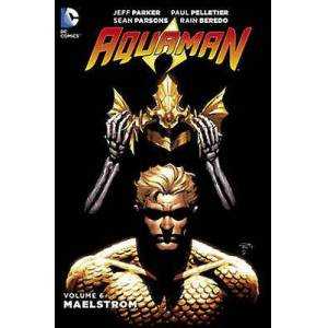 Aquaman Vol. 6 Maelstrom by Jeff Parker