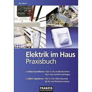 Franzis Verlag Elektrik im Haus 978-3-7723-4118-2