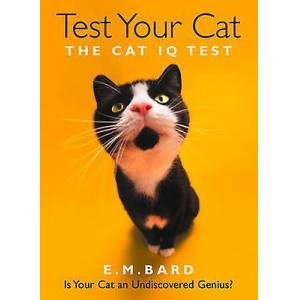 Test Your Cat by E M Bard