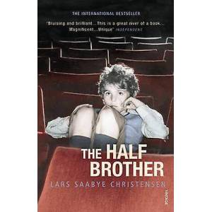 Brother The Half Brother by Lars Saabye Christensen