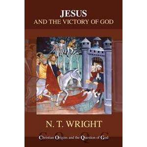 Canon Wright, Canon N. T. Jesus and the Victory of God (0281074054)