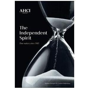 Muller, Olivier AHCI - The Independent Spirit (294050637X)