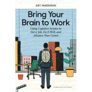 ART Markman, Art Bring Your Brain to Work (1633696111)